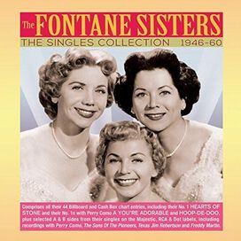 The Fontane Sisters - Singles Collection 1946-1960