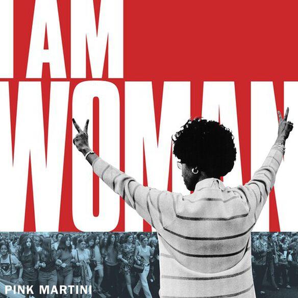 Pink Martini - I Am Woman / Exodus