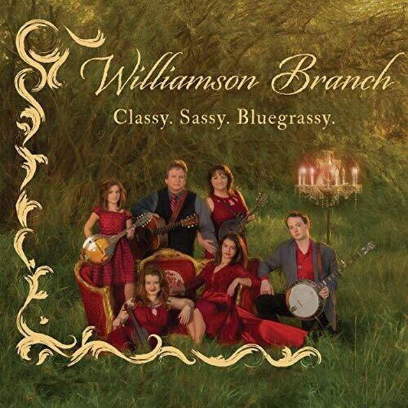 Williamson Branch - Classy. Sassy. Bluegrassy