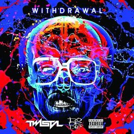Twista - Withdrawal