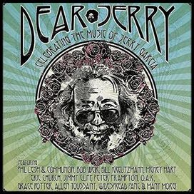 Various Artists - Dear Jerry: Celebrating The Music Of Jerry: Garcia