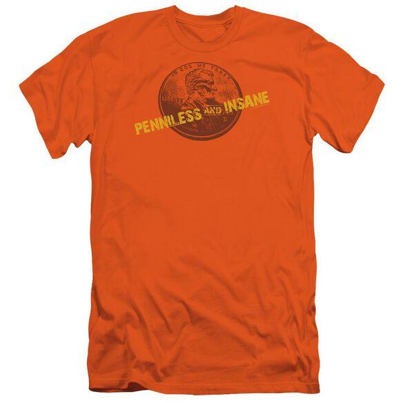 Penniless And Insane Short Sleeve Adult T-Shirt