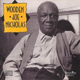 Wooden Joe Nicholas - Wooden Joe Nicholas