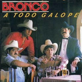 Bronco - Todo Galope