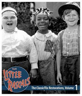 The Little Rascals: The ClassicFlix Restorations, Vollume 1