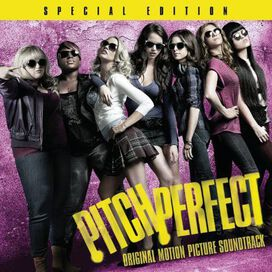 Original Soundtrack - Pitch Perfect [Original Motion Picture Soundtrack]
