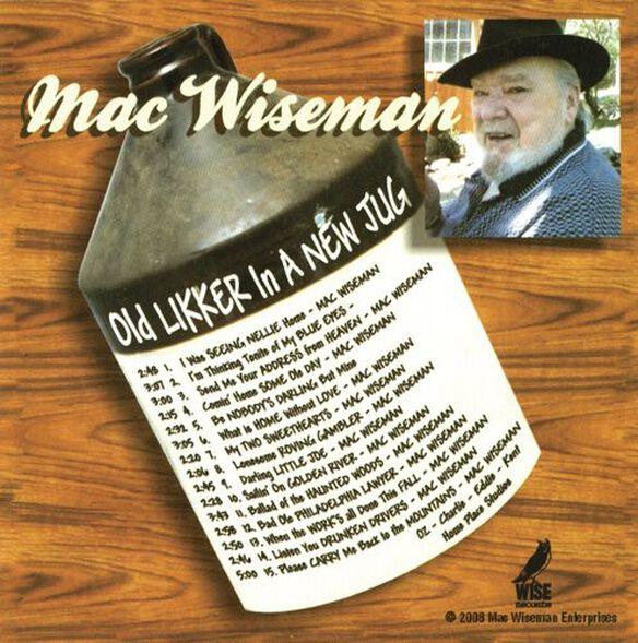 Mac Wiseman - Old Likker in a New Jug