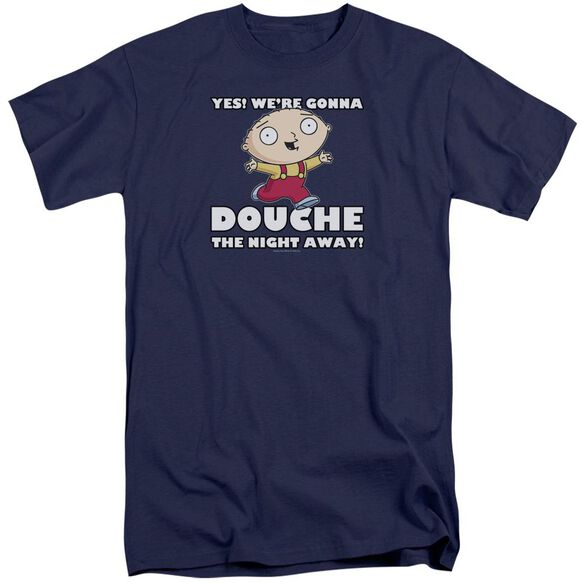 Family Guy Douche The Night Away Short Sleeve Adult Tall T-Shirt