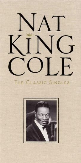 Nat King Cole - Classic Singles