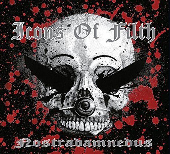 Icons of Filth - Nostradamnedus