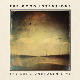 Good Intentions - Long Unbroken Line