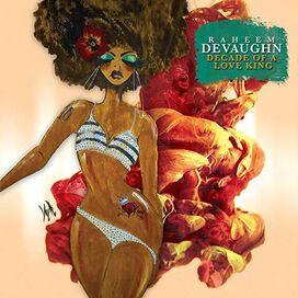 Raheem DeVaughn - Decade of a Love King