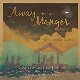 Various Artists - Away in a Manger: Peaceful Christmas Classics
