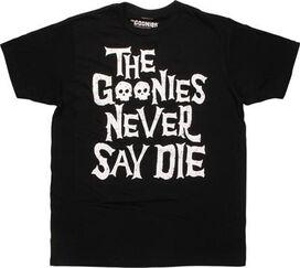 Goonies Never Say Die T-Shirt Sheer