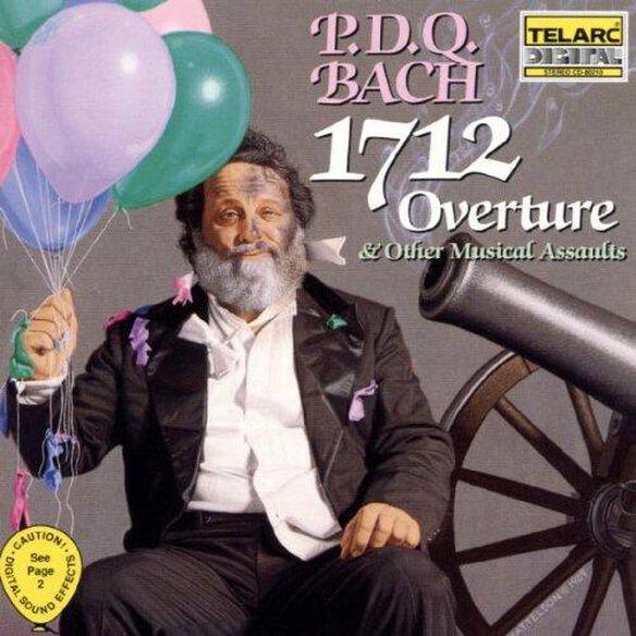 P. Schickele (P.D.Q. Bach) - 1712 Overture & Other Musical Assaults