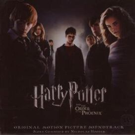 Nicholas Hooper - Harry Potter and the Order of the Phoenix [Original Motion Picture Soundtrack]