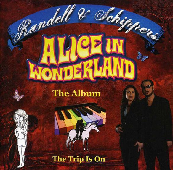 Randell & Schippers - Alice in Wonderland & Other R&S Cuts