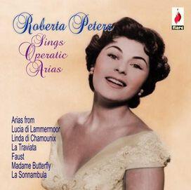 Roberta Peters - Roberta Peters Sings Operatic Arias