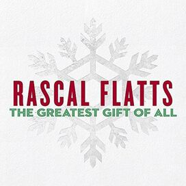 Rascal Flatts - Greatest Gift of All