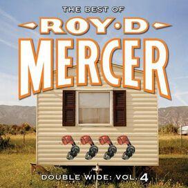 Roy D. Mercer - Double Wide, Vol. 4