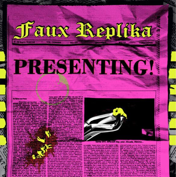 Faux Replika - Presenting!