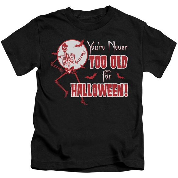 Never Too Old Short Sleeve Juvenile T-Shirt