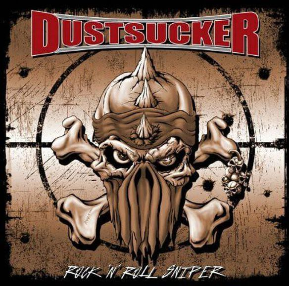 Dustsucker - Rock N Roll Sniper