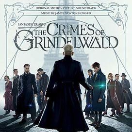 James Newton Howard - Fantastic Beasts: The Crimes of Grindelwald (Original Motion Picture Soundtrack)