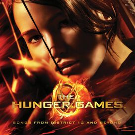 Various Artists - Hunger Games: Songs from District 12 and Beyond