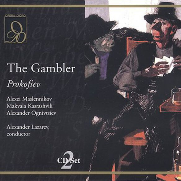 Prokofiev/ Maslennikov/ Kasrashvili/ Ognivtsiev - Gambler (Complete)