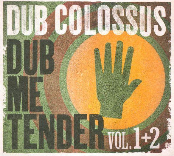 Dub Me Tender 0313