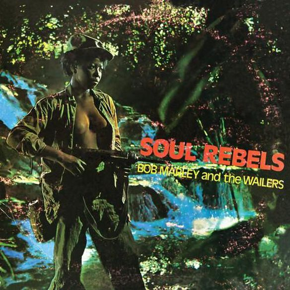Bob Marley - Soul Rebel