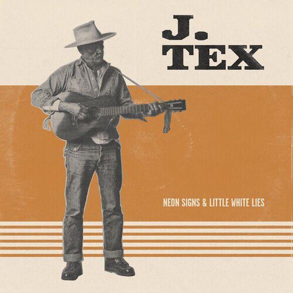 J. Tex - Neon Signs & Little White Lies (Orange Vinyl)