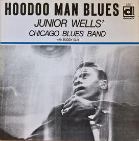 Junior Wells' Chicago Blues Band - Hoodoo Man Blues