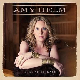 Amy Helm - Didn't It Rain