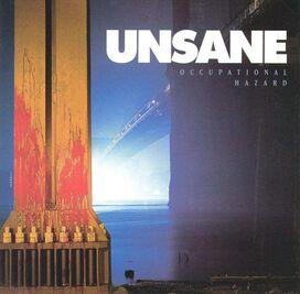 Unsane - Occupational Hazard