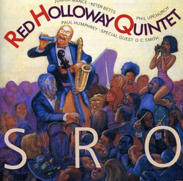 Red Holloway Quintet - Standing Room Only