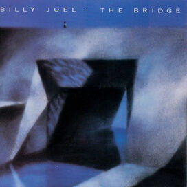 Billy Joel - Bridge