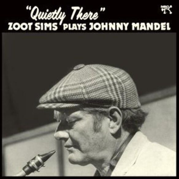 Quietly There: Zoot Sims Plays Johnny Mandel (Ogv)