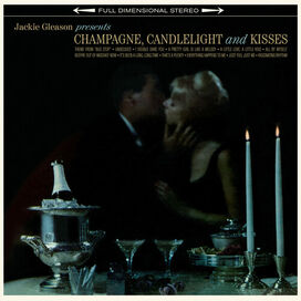 Jackie Gleason - Champage Candlelight & Kisses [180-Gram Vinyl With Bonus Track]