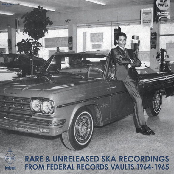 Various Artists - Rare & Unreleased Ska Recordings from Federal Records Vaults 1964-1965