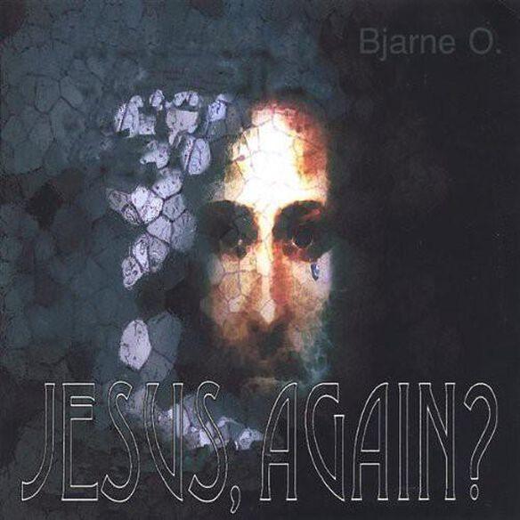 Jesus Again?