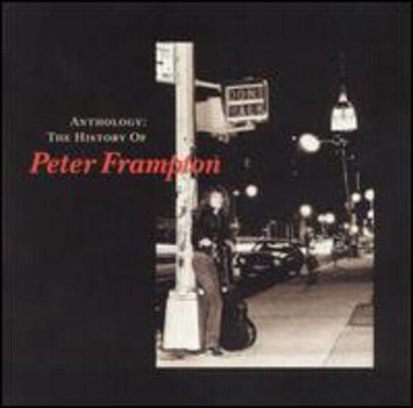 Peter Frampton - Anthology: The History of Peter Frampton