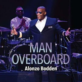 Alonzo Bodden - Man Overboard