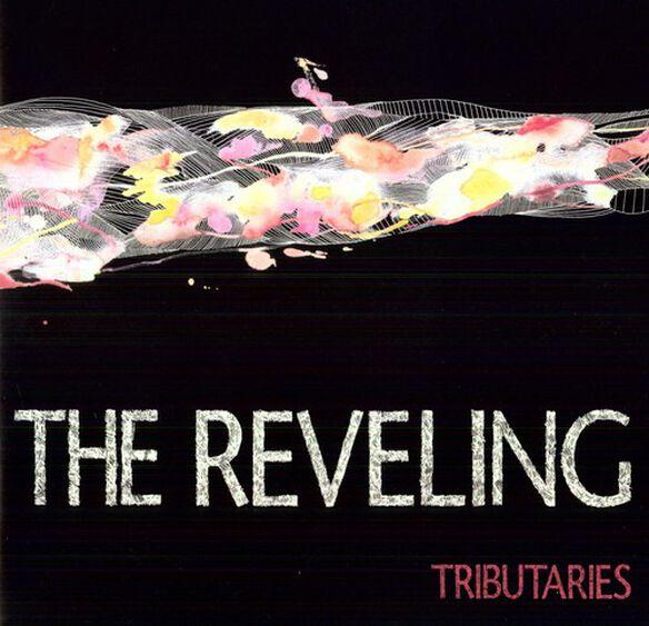 Reveling - Tributaries