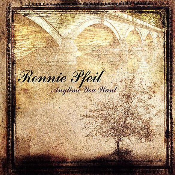 Ronnie Pfeil - Anytime You Want
