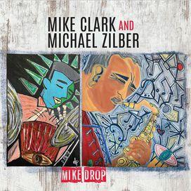 Mike Clark / Michael Zilber - Mike Drop
