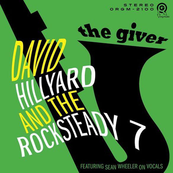 David Hillyard & Rocksteady 7 - Giver