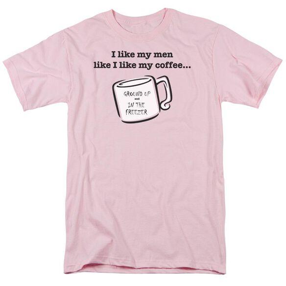 Like Men Like Coffee Short Sleeve Adult Pink T-Shirt
