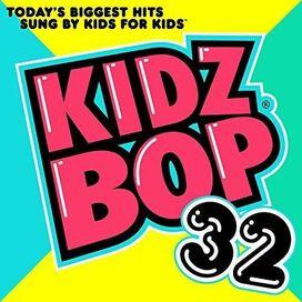 Kidz Bop Kids - Kidz Bop 32